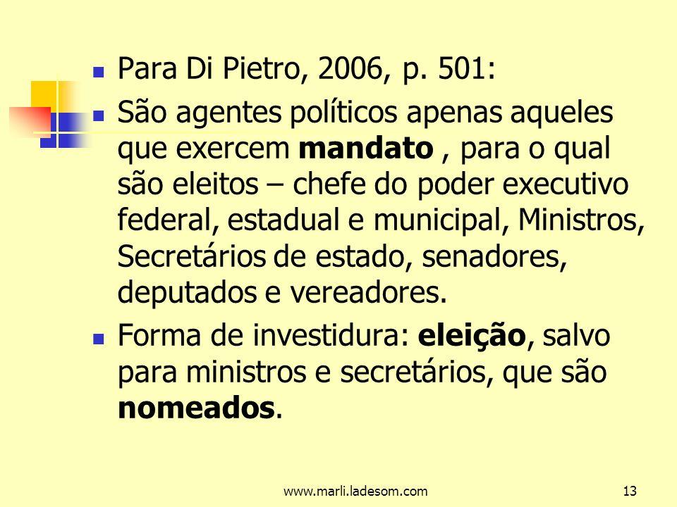 Para Di Pietro, 2006, p. 501: