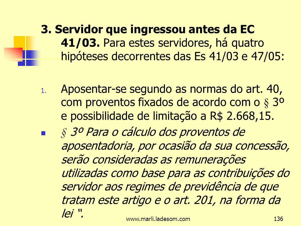 3. Servidor que ingressou antes da EC 41/03