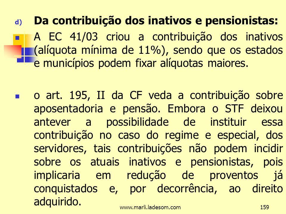 Da contribuição dos inativos e pensionistas: