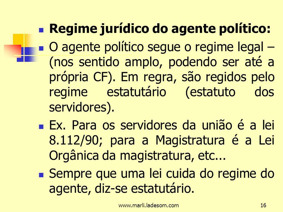 Regime jurídico do agente político: