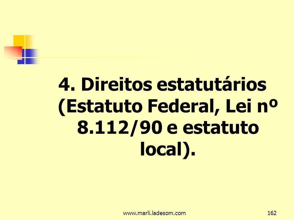 4. Direitos estatutários (Estatuto Federal, Lei nº 8