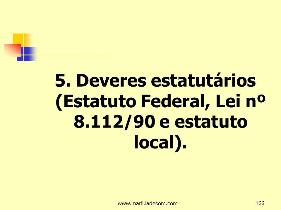 5. Deveres estatutários (Estatuto Federal, Lei nº 8
