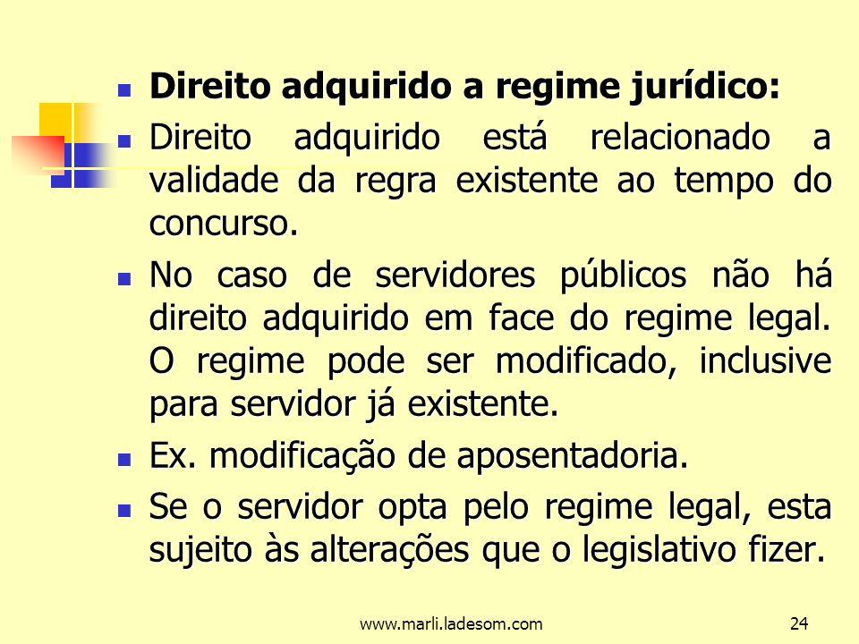Direito adquirido a regime jurídico: