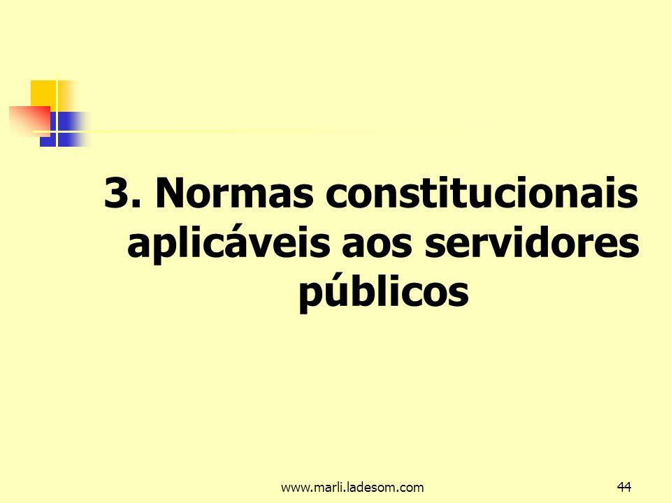 3. Normas constitucionais aplicáveis aos servidores públicos