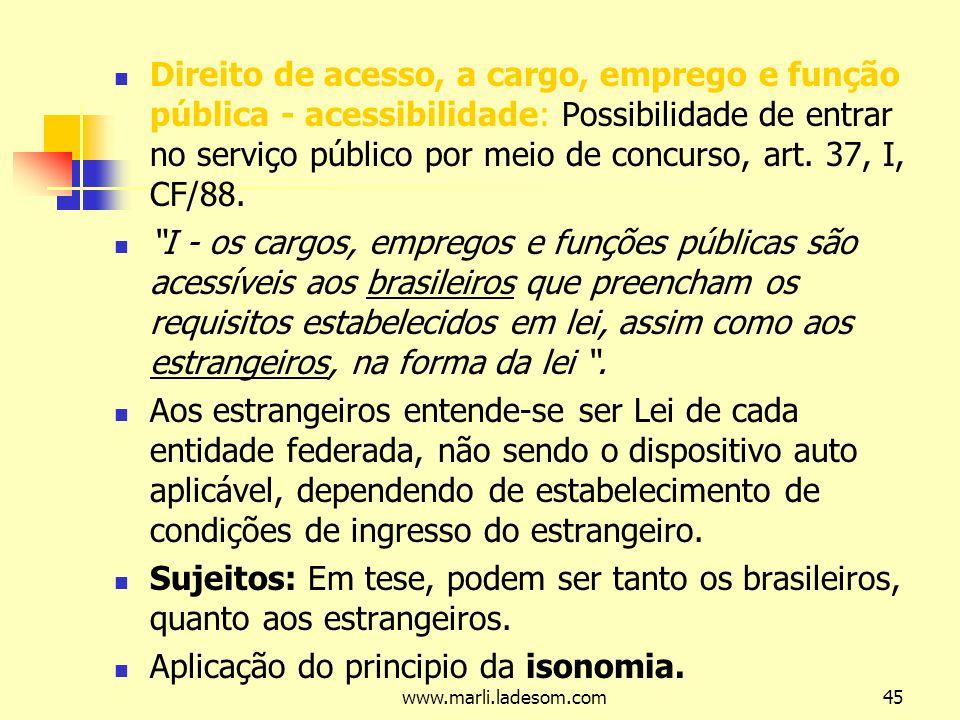 Aplicação do principio da isonomia.