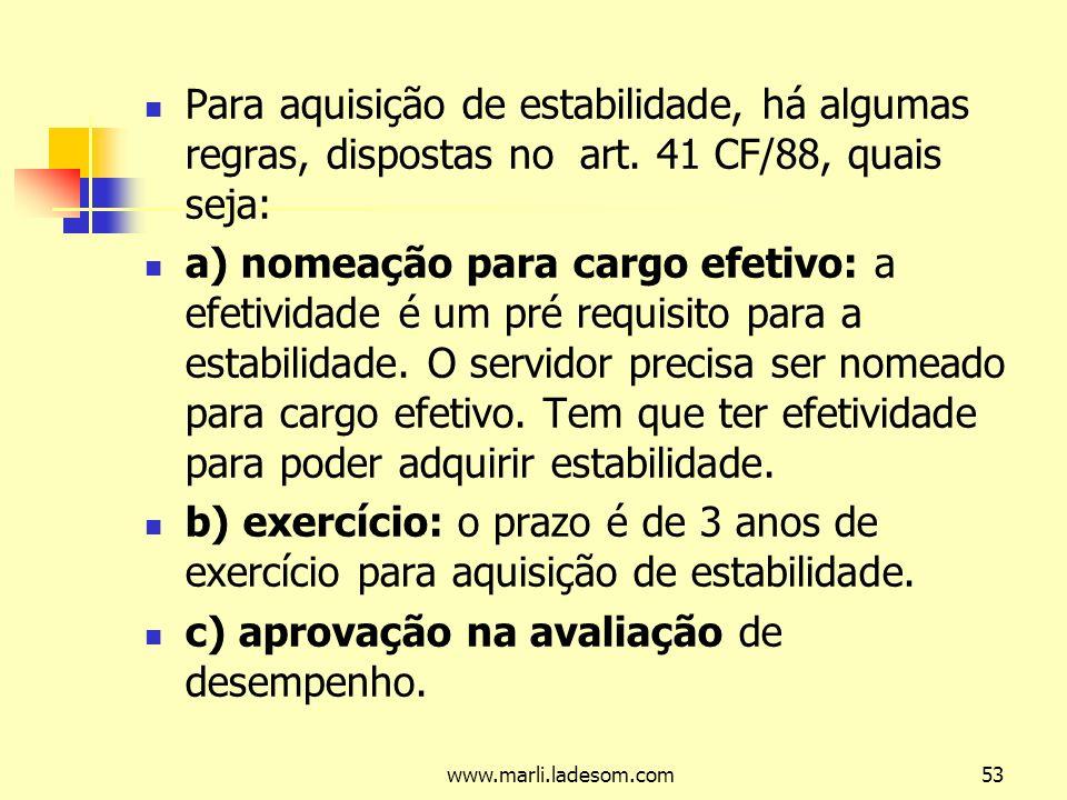 c) aprovação na avaliação de desempenho.