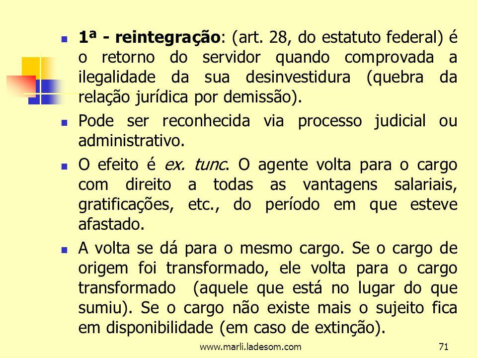 Pode ser reconhecida via processo judicial ou administrativo.