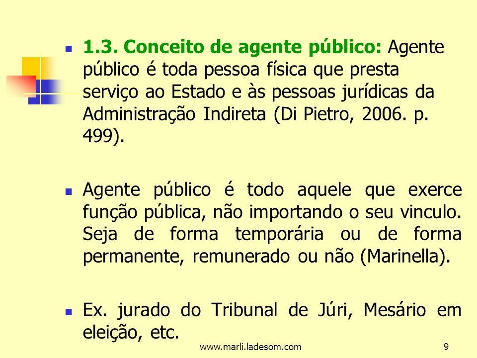 Ex. jurado do Tribunal de Júri, Mesário em eleição, etc.