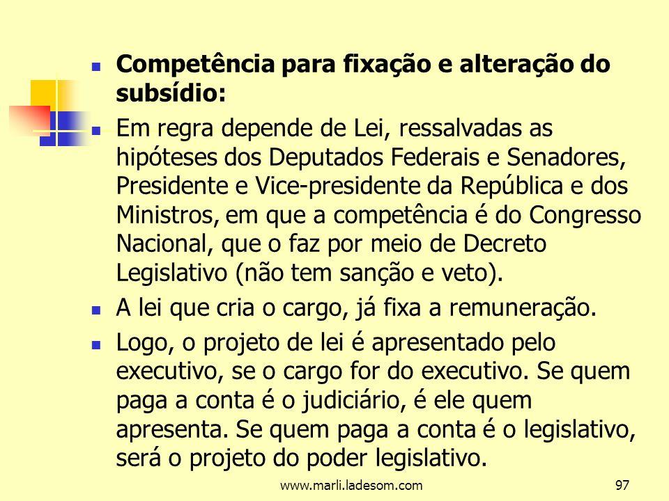Competência para fixação e alteração do subsídio: