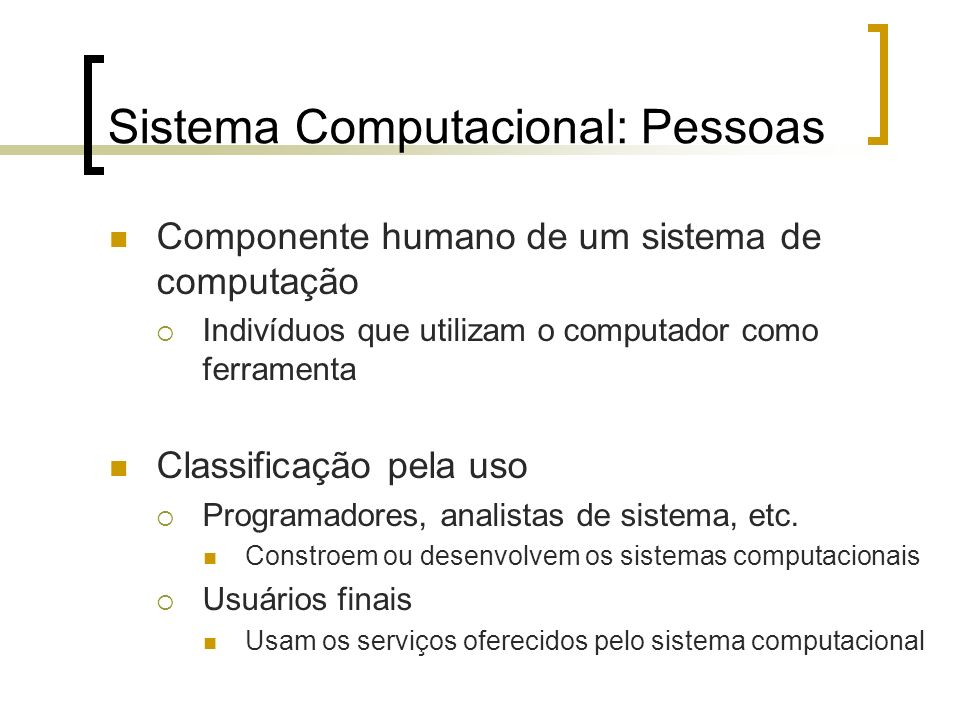 Sistema Computacional: Pessoas