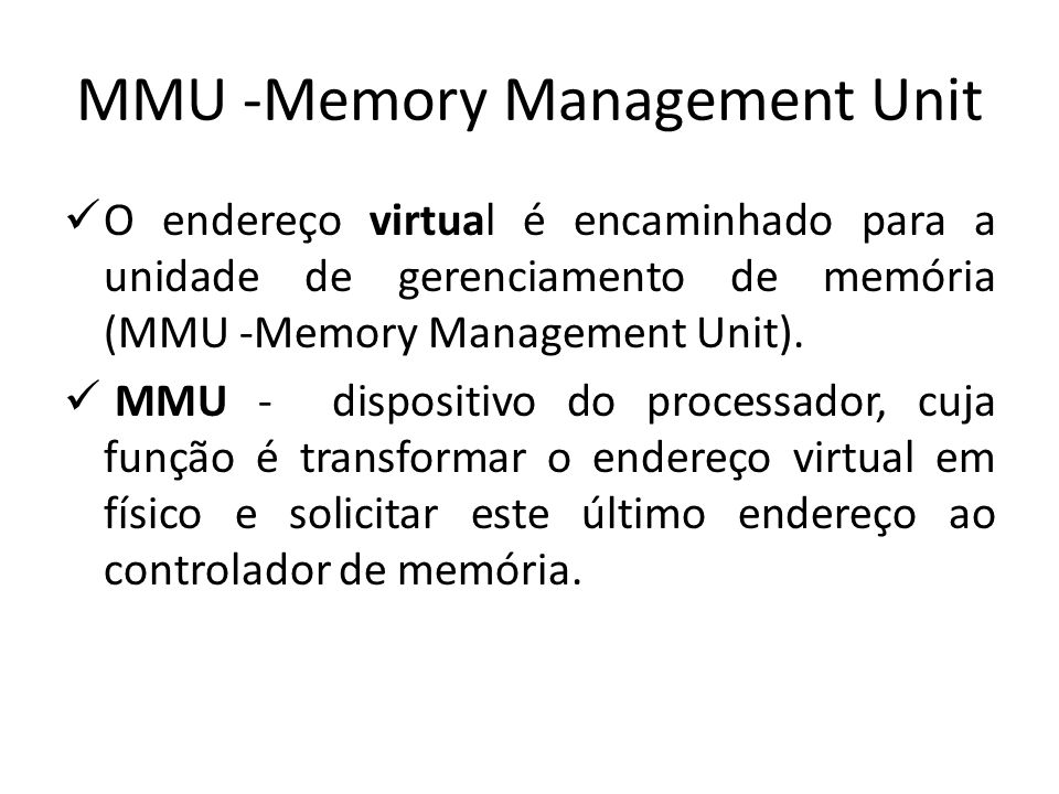 MMU -Memory Management Unit