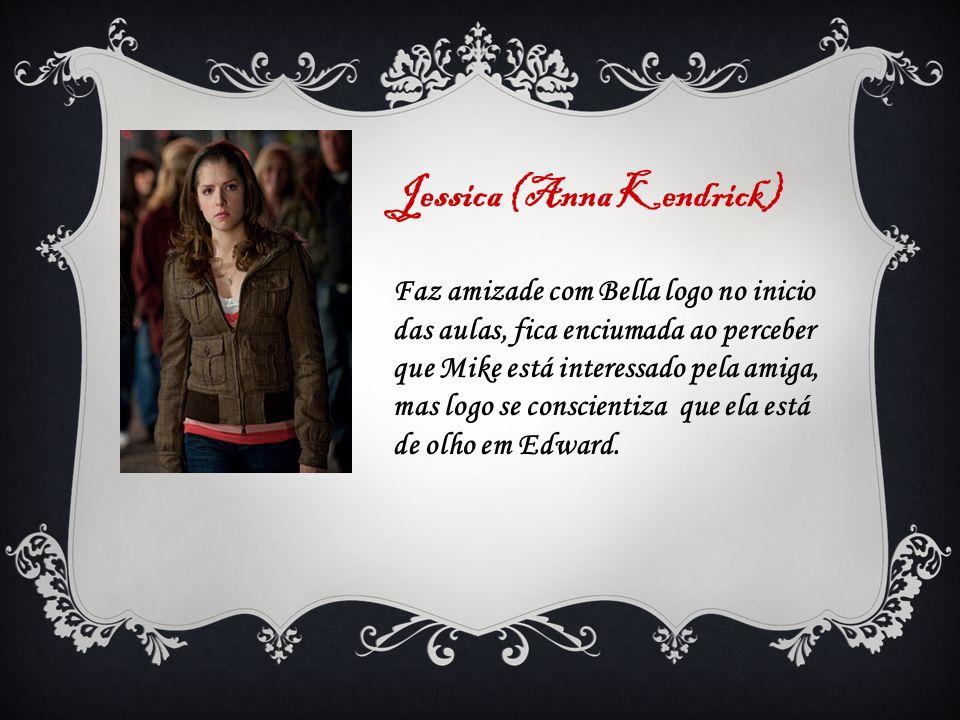 Jessica (Anna Kendrick)
