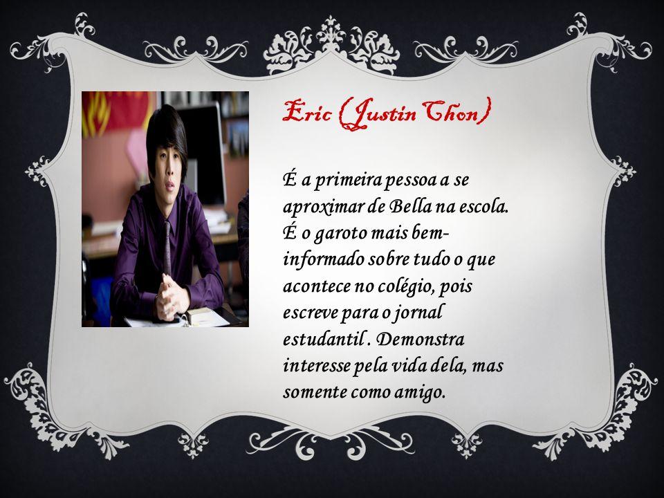 Eric (Justin Chon)