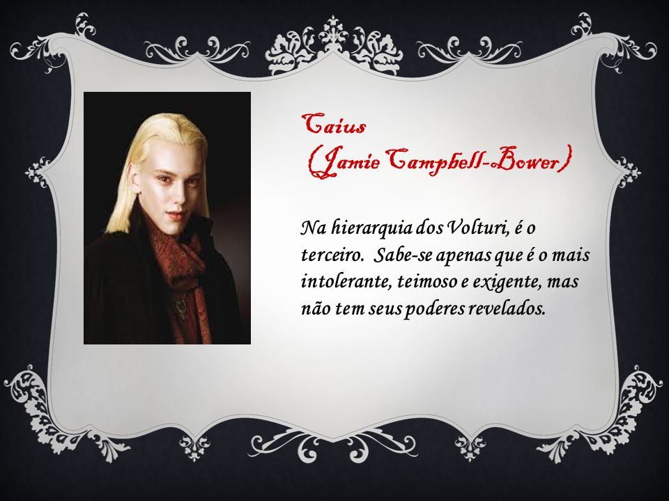 (Jamie Campbell-Bower)
