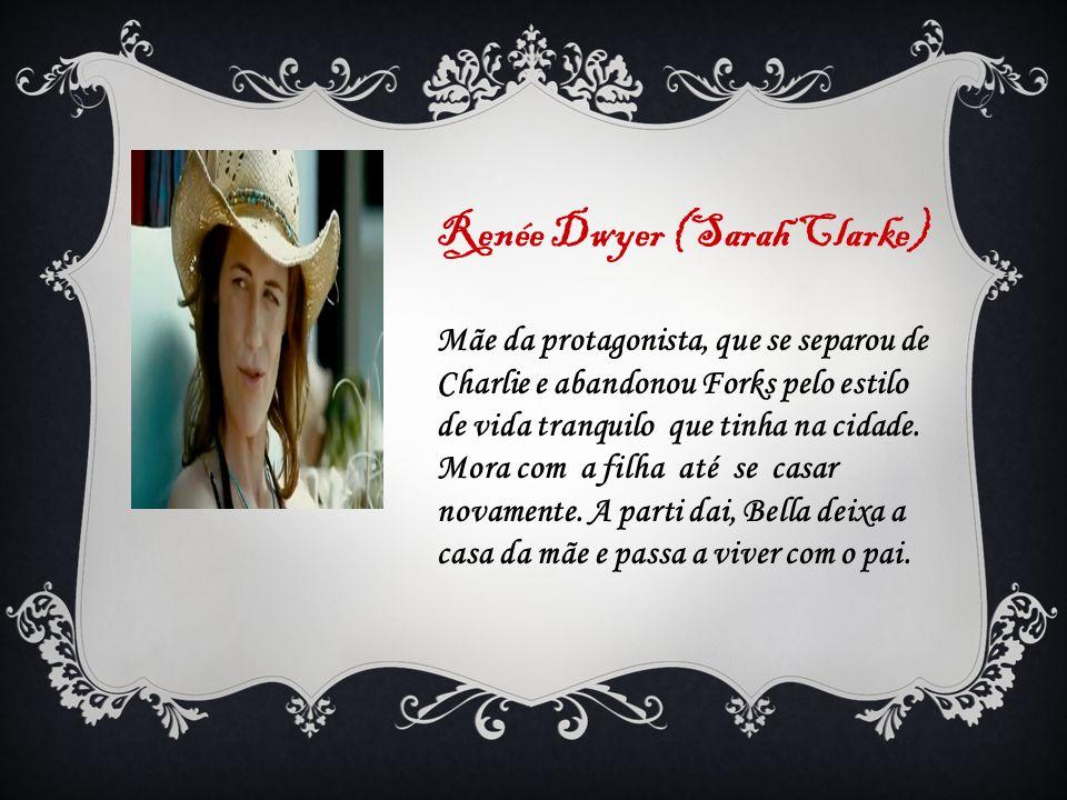 Renée Dwyer (Sarah Clarke)