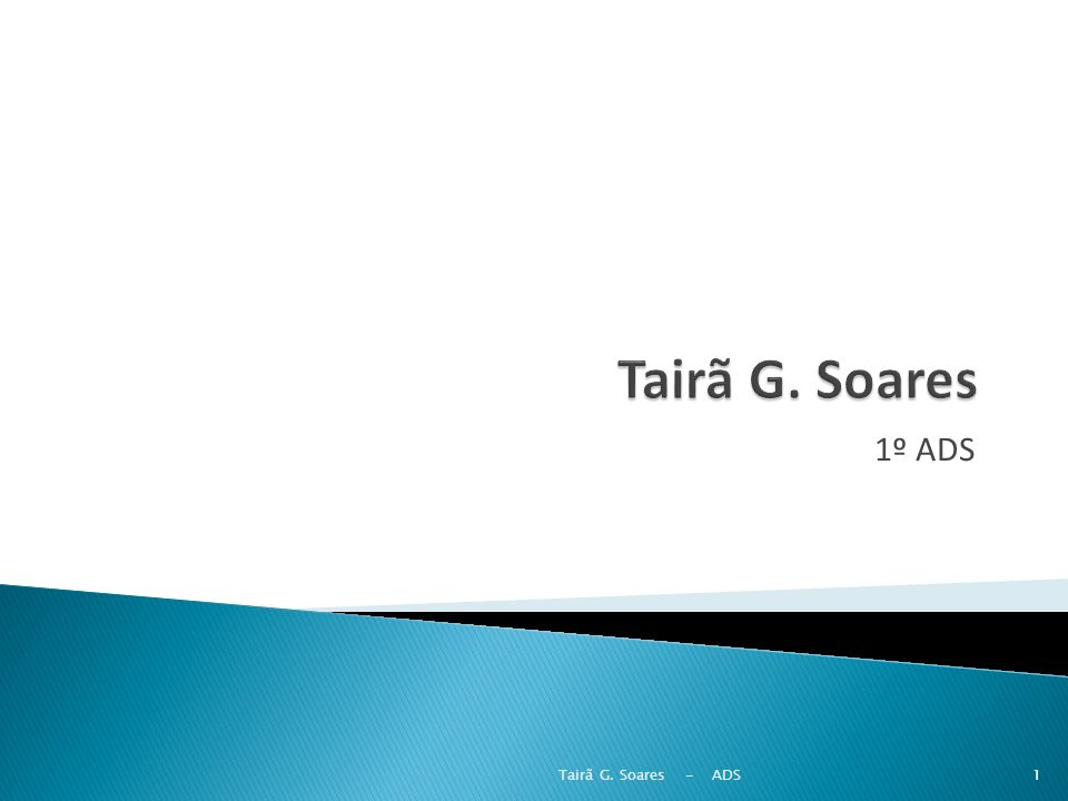 Tairã G. Soares 1º ADS Tairã G. Soares - ADS