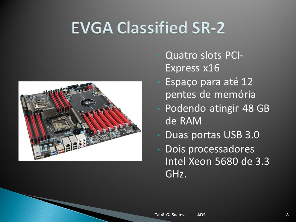 EVGA Classified SR-2 Quatro slots PCI- Express x16
