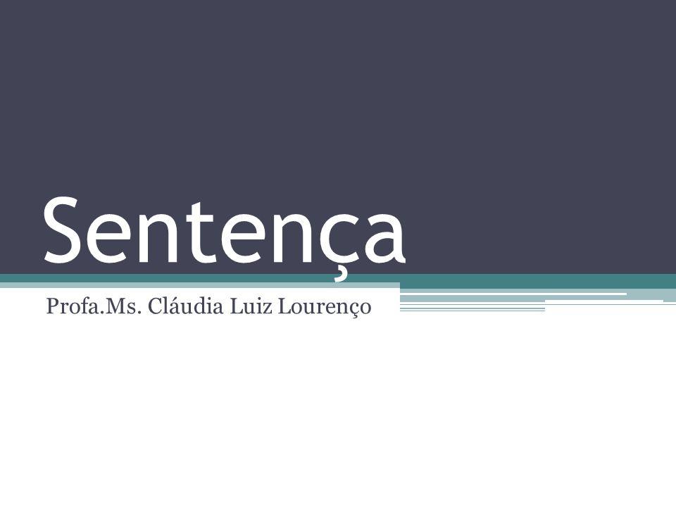 Profa.Ms. Cláudia Luiz Lourenço