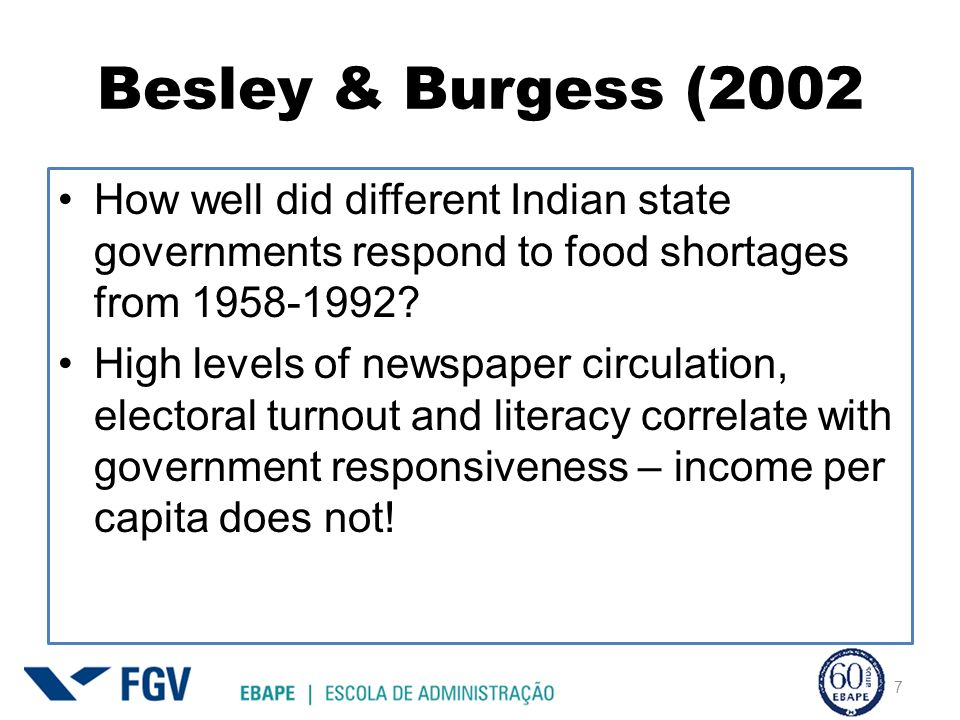 Besley & Burgess (2002 How well did different Indian state governments respond to food shortages from 1958-1992