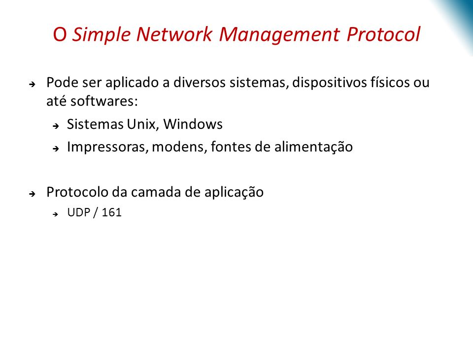 O Simple Network Management Protocol