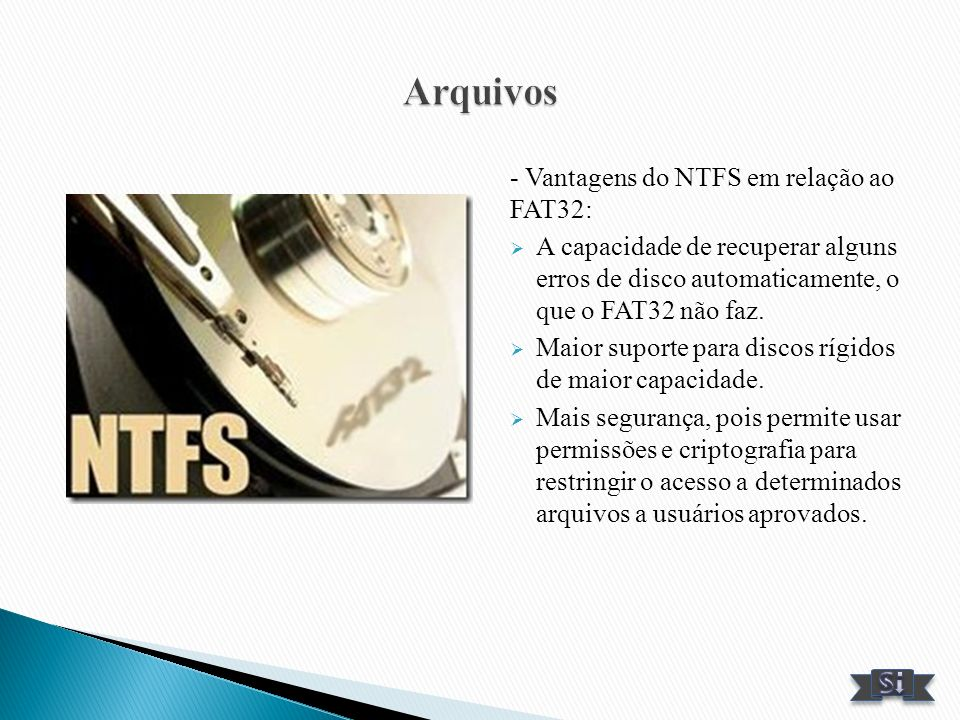 Arquivos - Vantagens do NTFS em relação ao FAT32: