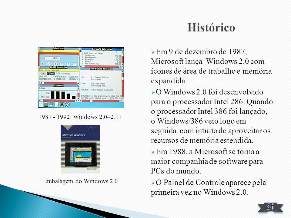 Histórico Em 9 de dezembro de 1987, Microsoft lança Windows 2.0 com ícones de área de trabalho e memória expandida.