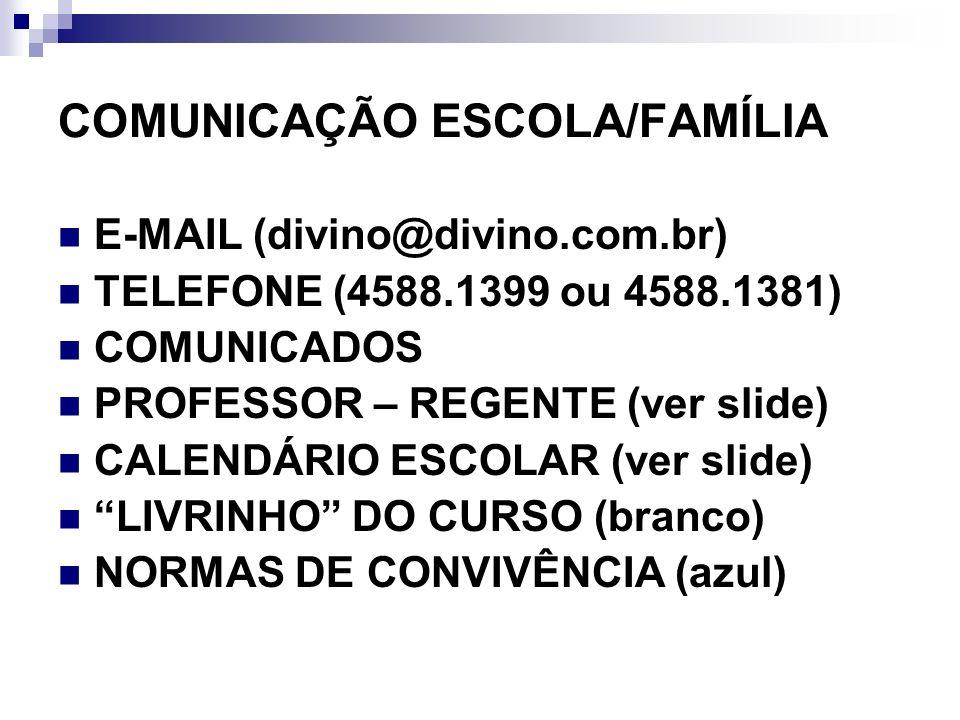 COMUNICAÇÃO ESCOLA/FAMÍLIA