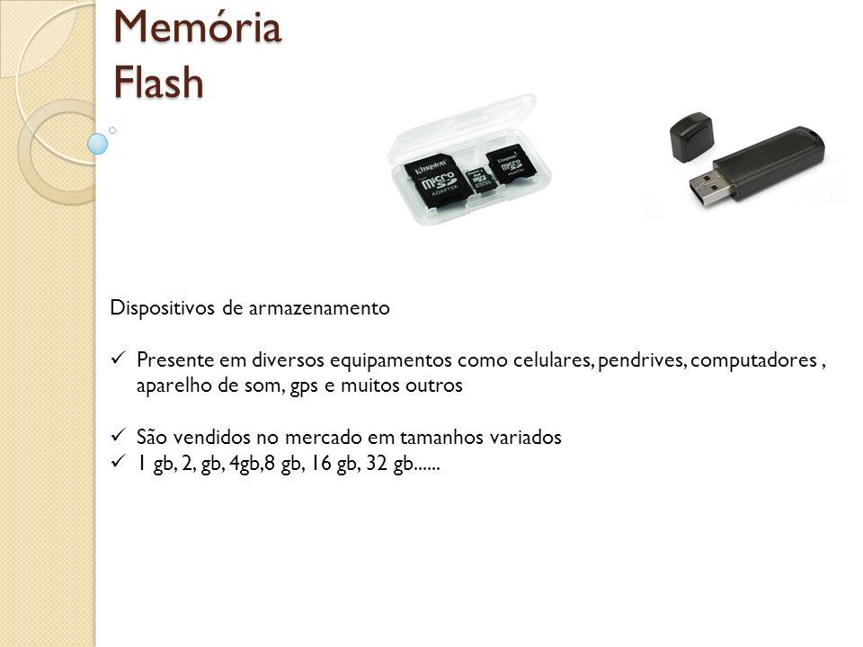 Memória Flash Dispositivos de armazenamento