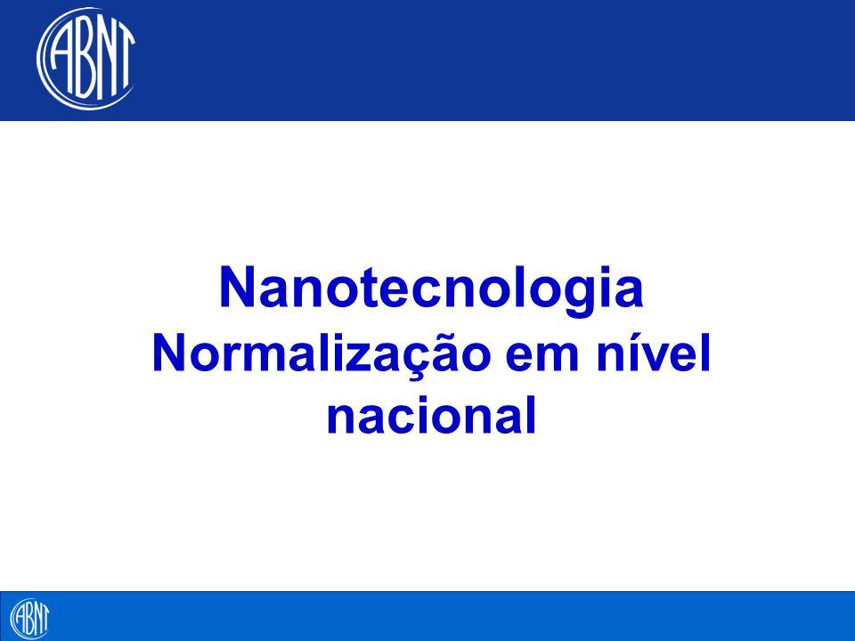 Nanotecnologia Normalização em nível nacional