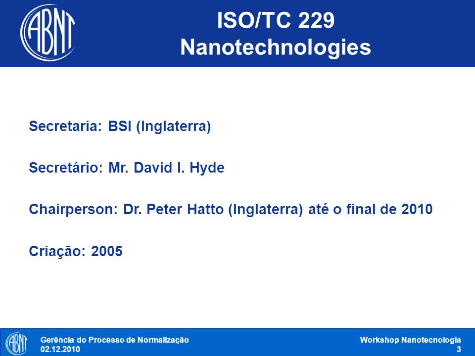 ISO/TC 229 Nanotechnologies