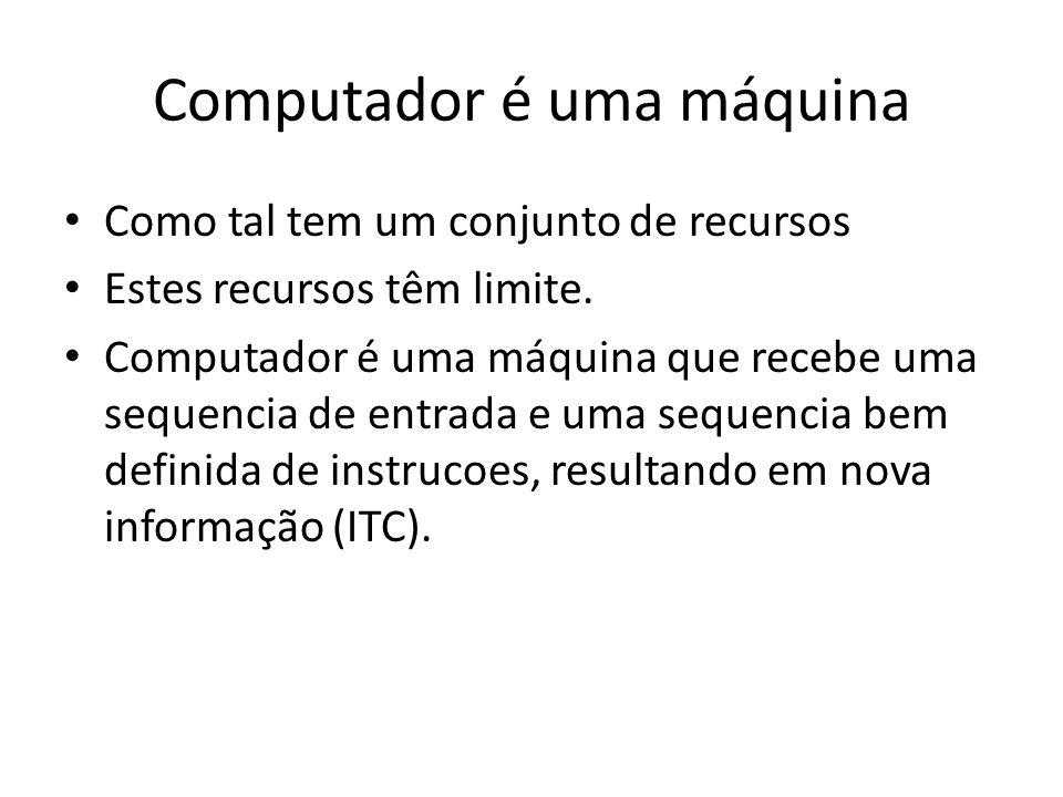 Computador é uma máquina