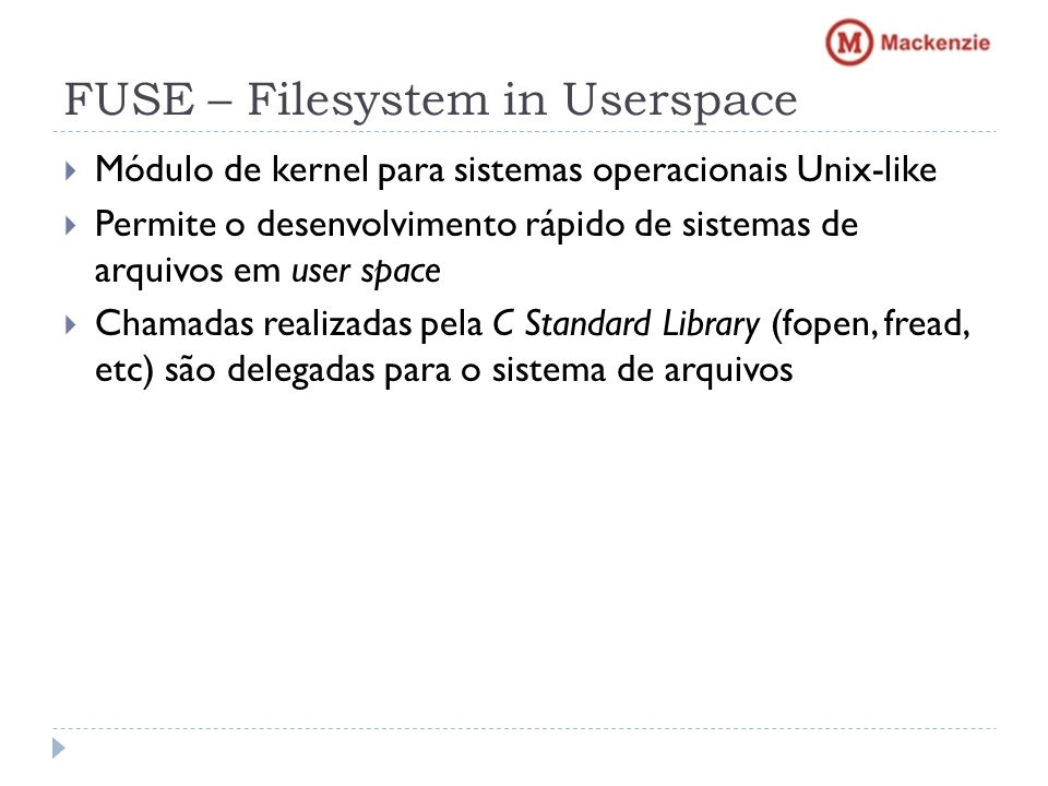 FUSE – Filesystem in Userspace