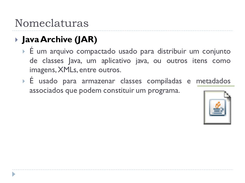 Nomeclaturas Java Archive (JAR)