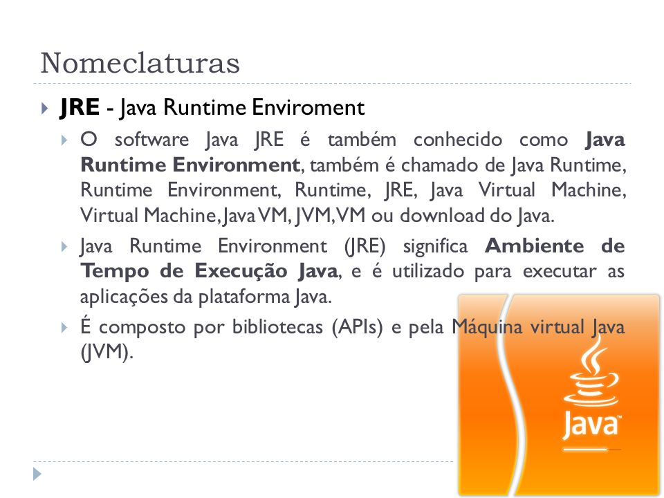 Nomeclaturas JRE - Java Runtime Enviroment