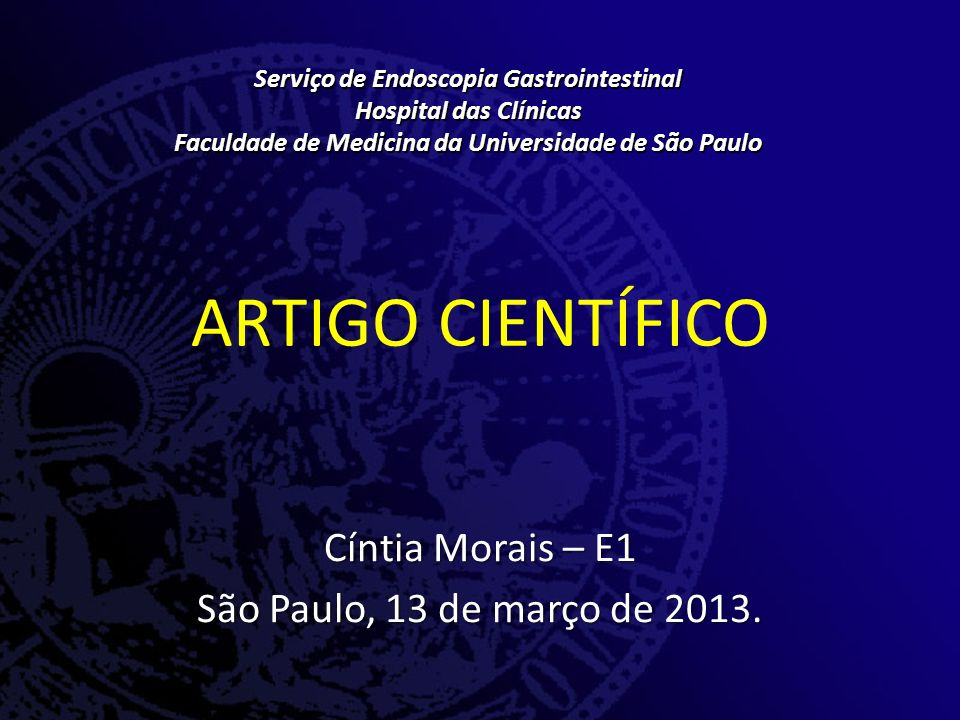 ARTIGO CIENTÍFICO Cíntia Morais – E1 São Paulo, 13 de março de 2013.