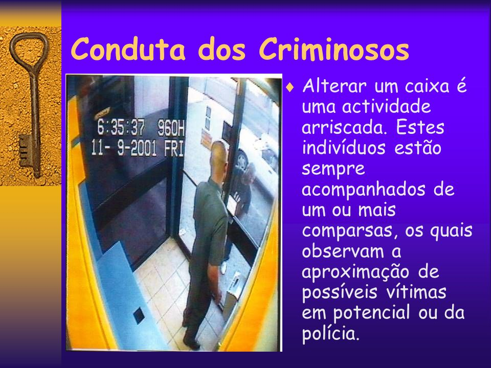 Conduta dos Criminosos
