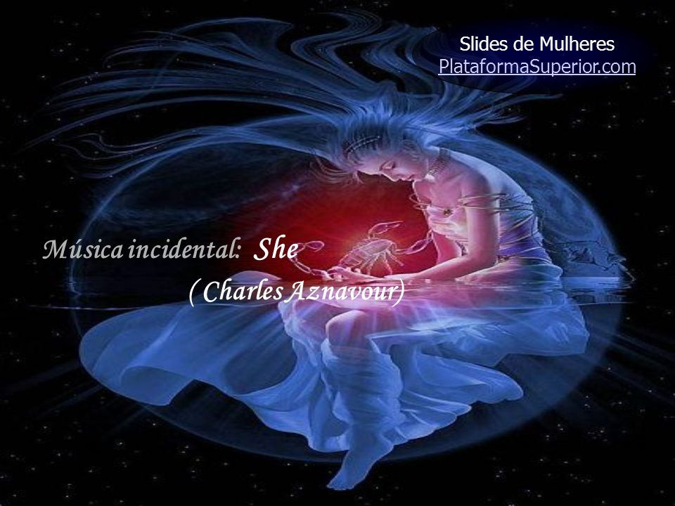 Música incidental: She