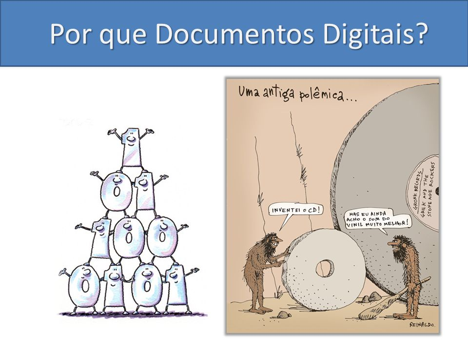 Por que Documentos Digitais