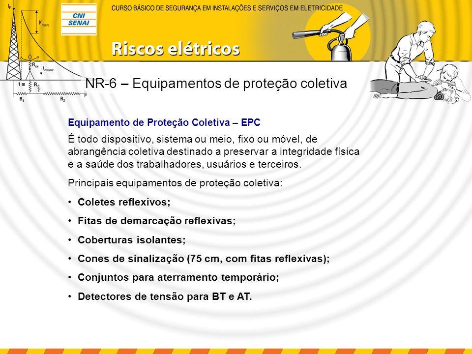 NR-6 – Equipamentos de proteção coletiva