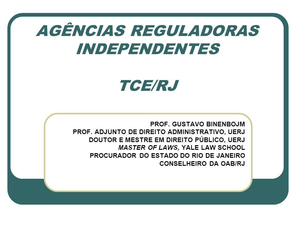 AGÊNCIAS REGULADORAS INDEPENDENTES TCE/RJ