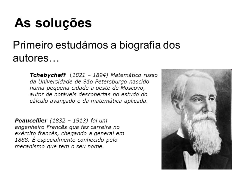As soluções Primeiro estudámos a biografia dos autores…