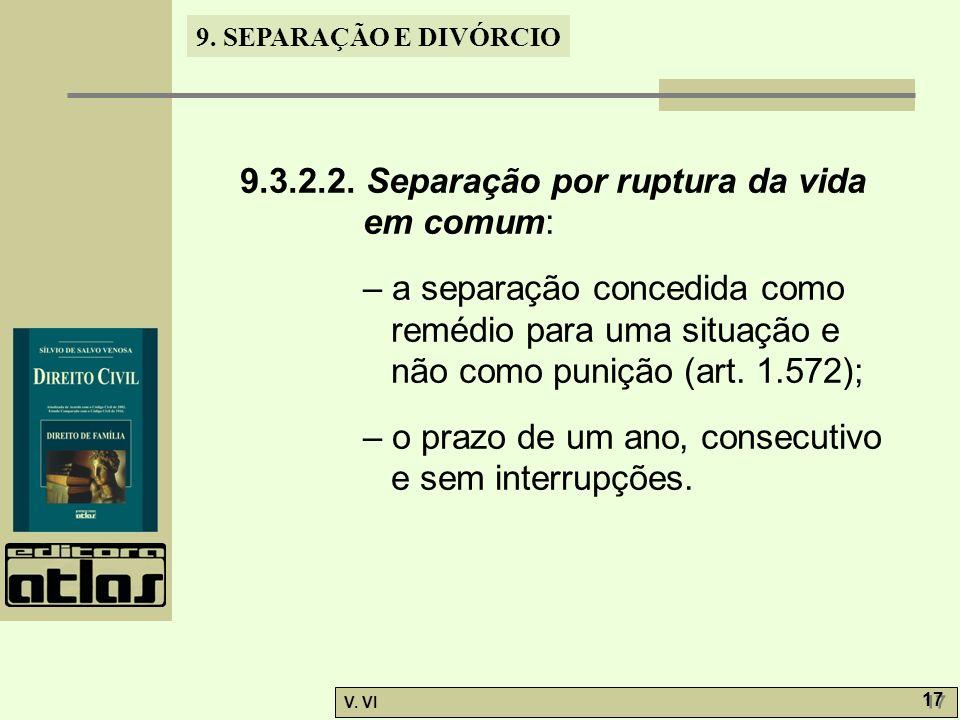 9.3.2.2. Separação por ruptura da vida em comum: