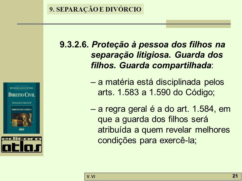 9. 3. 2. 6. Proteção à pessoa dos filhos na separação litigiosa
