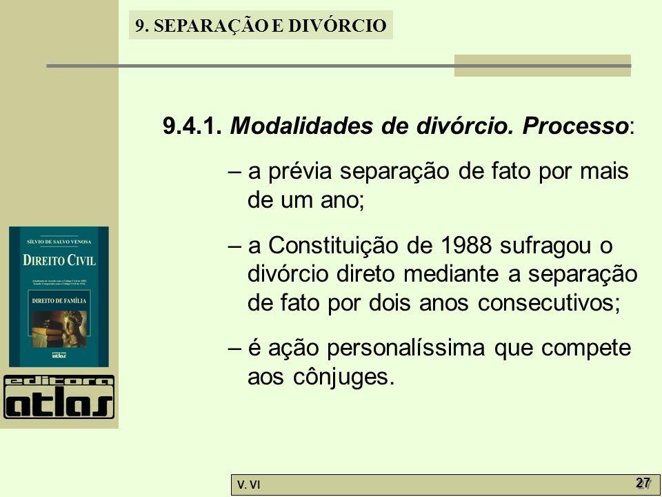 9.4.1. Modalidades de divórcio. Processo: