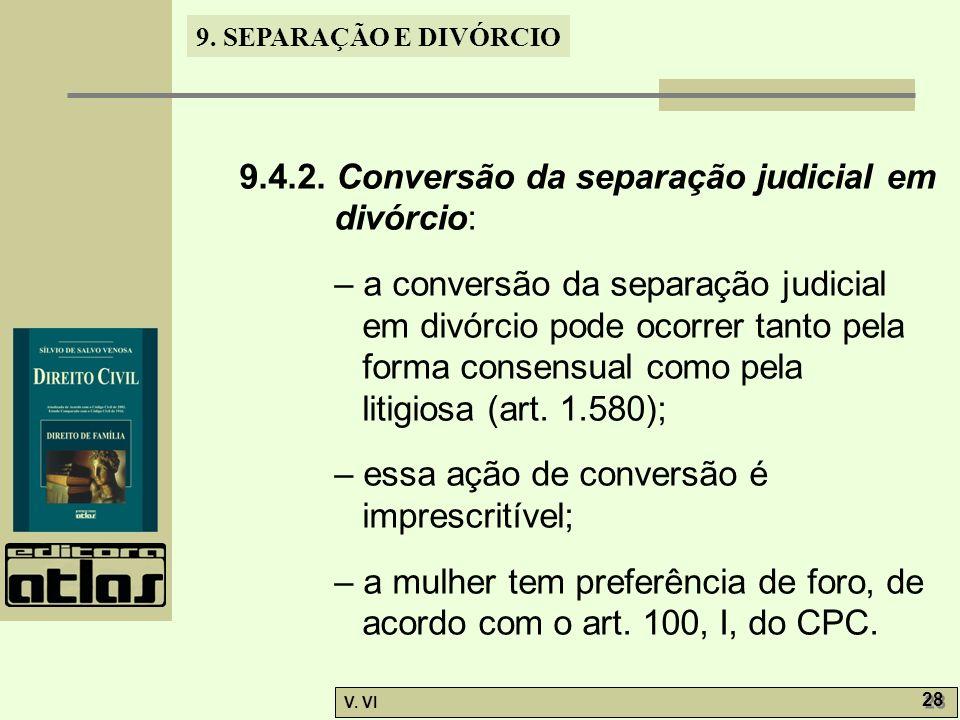 9.4.2. Conversão da separação judicial em divórcio: