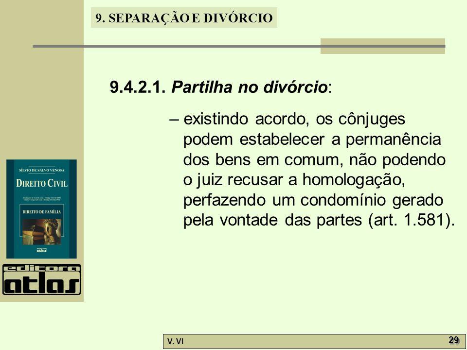 9.4.2.1. Partilha no divórcio: