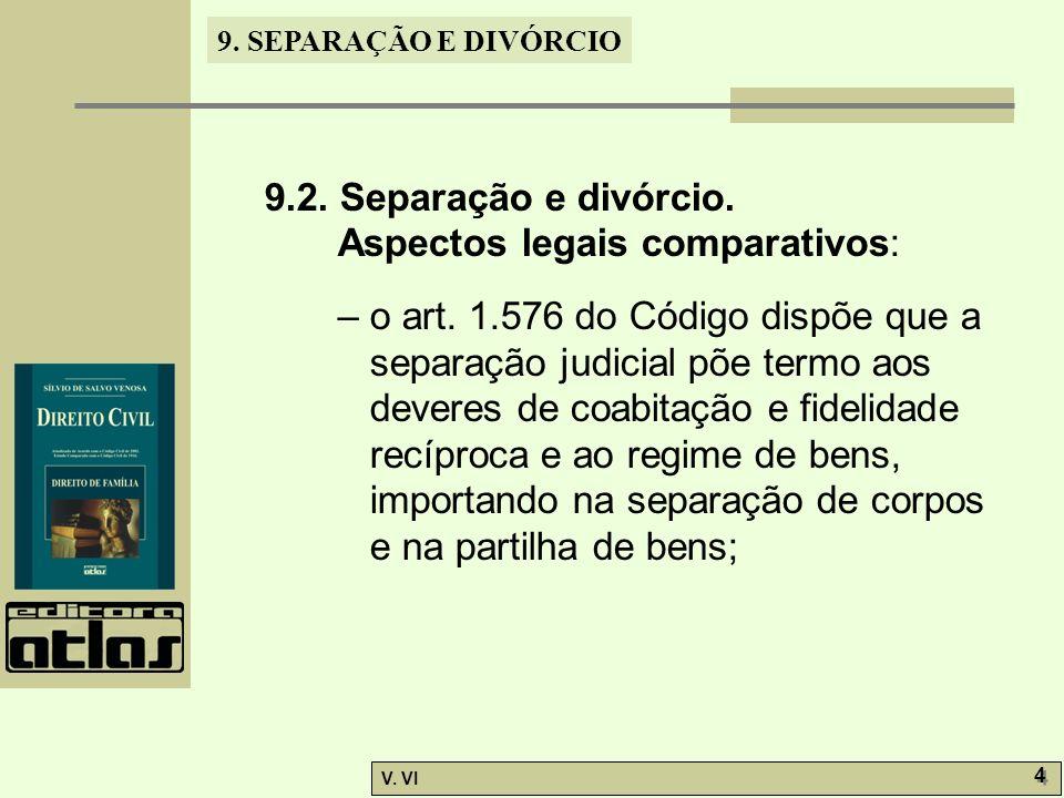 9.2. Separação e divórcio. Aspectos legais comparativos: