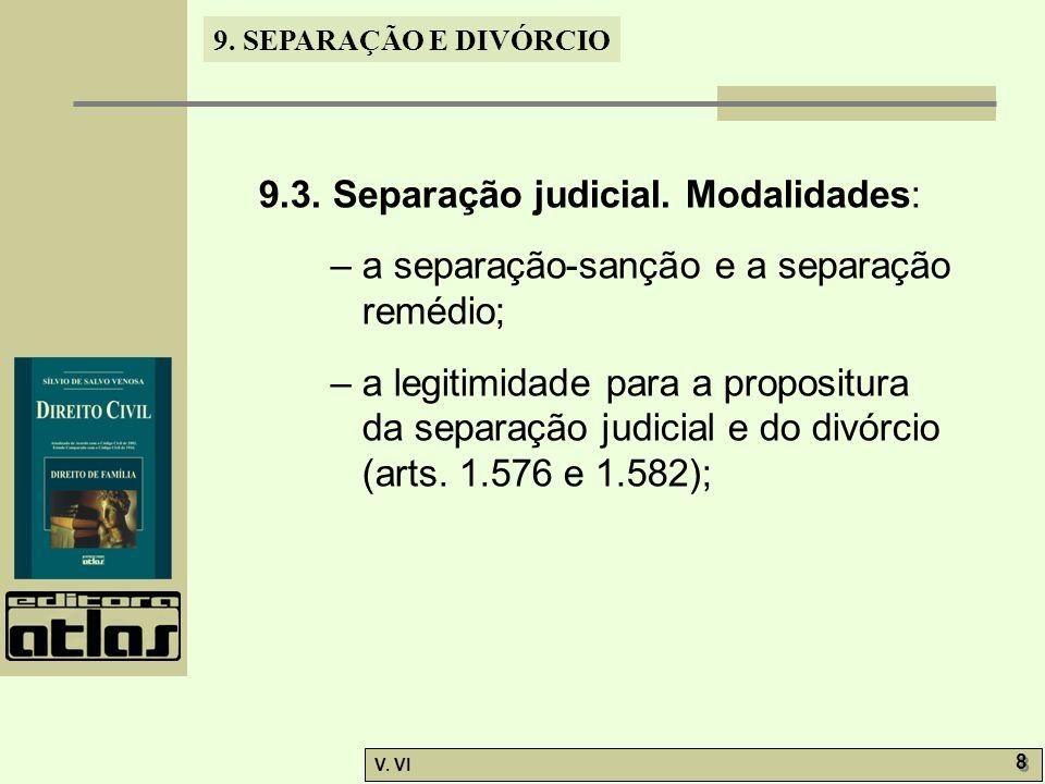 9.3. Separação judicial. Modalidades: