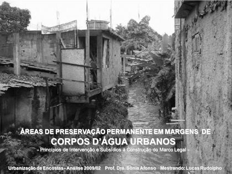ÁREAS DE PRESERVAÇÃO PERMANENTE EM MARGENS DE CORPOS D'ÁGUA URBANOS