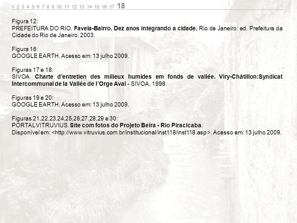 GOOGLE EARTH. Acesso em: 13 julho 2009. Figuras 17 e 18: